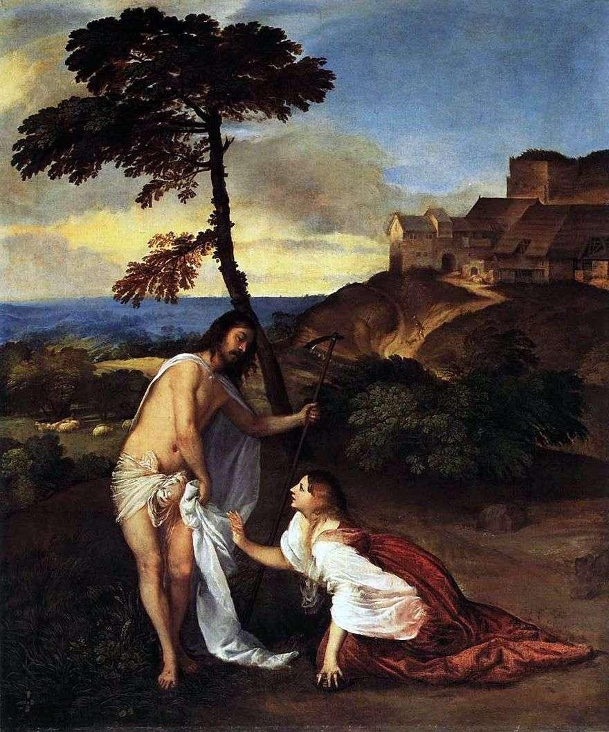 ظهور السيد المسيح لمريم المجدلية (لا تلمسني)   تيتيان فيسيليو